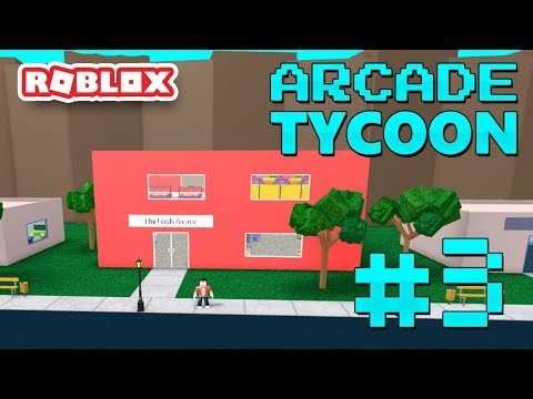 ARCADE TYCOON #3 - SECOND FLOOR EXPANSION (Roblox Arcade Tycoon)
