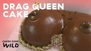 This Huge Drag Queen Boob Cake Is Almost NSFW   Cakes Gone Wild  Delish
