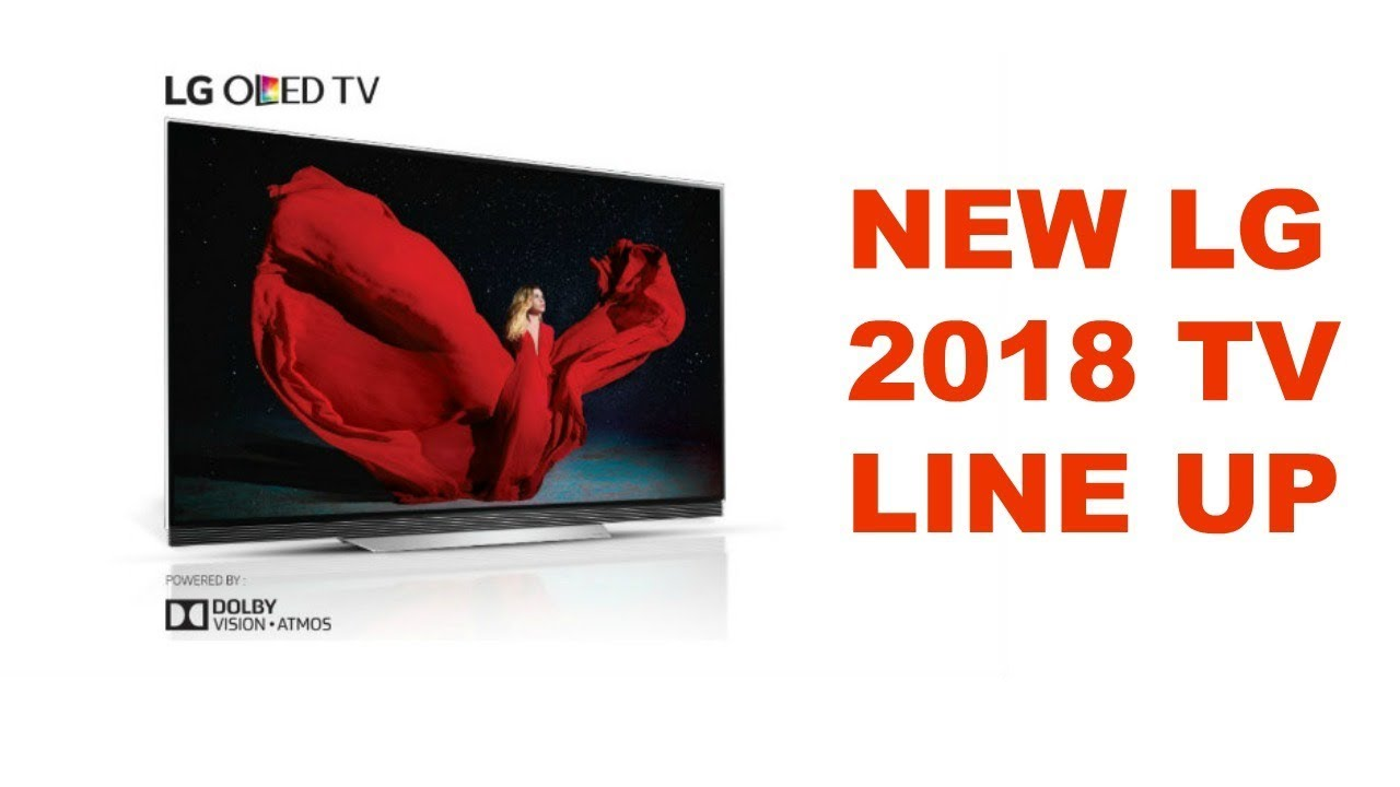 New LG 2018 TV line up ( Bloopers included ) 😃