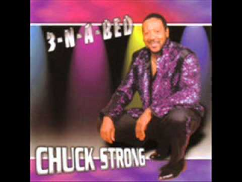 Chuck Strong - You're All The Woman I Need.wmv