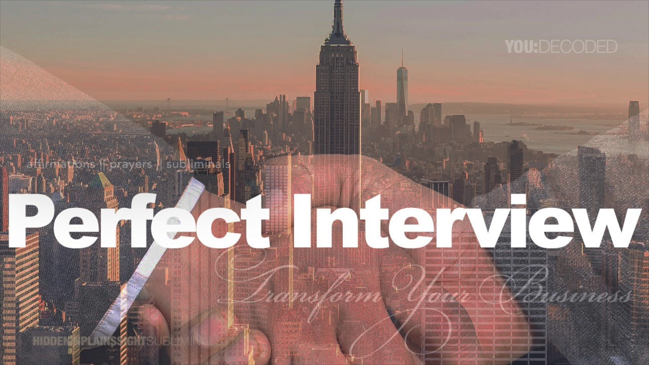 🙏🏽 Get That Job with the PERFECT Interview - Subliminal Prayer
