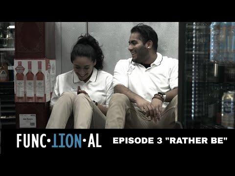 "FUNCTIONAL | EPISODE 3 | ""Rather Be"" | LGBT/LATINX WEB SERIES"