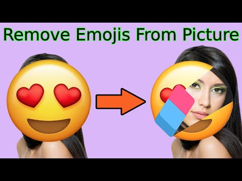 Remove Emoji From Picture, Videos, Photo, Image,