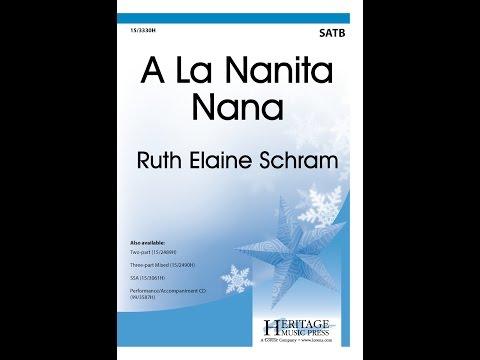 A La Nanita Nana (SATB) - Ruth Elaine Schram