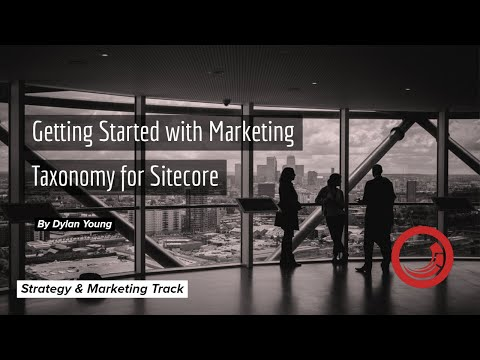 Getting Started with Marketing Taxonomy in Sitecore