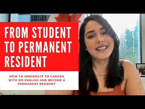 HOW TO IMMIGRATE TO CANADA FROM STUDENT TO PR: ALONE, NO ENGLISH AND NO POST SECONDARY EDUCATION