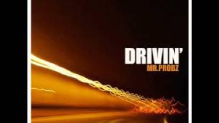 Mr. Probz - Drivin' thumbnail