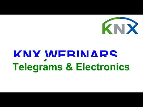 KNX System - Telegrams and Electronics Webinar