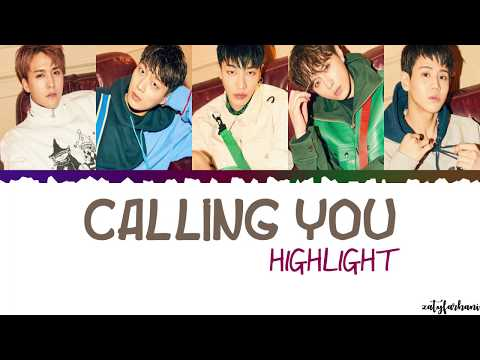 Highlight - Calling You Lyrics [Color Coded_Han_Rom_Eng]