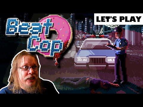 Beat Cop Let's Play / Cheap Gem! |