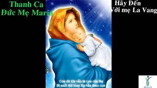 Hãy Đến Với Mẹ La Vang