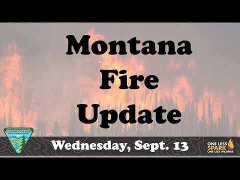 Montana Fire Update Wednesday September 13, 2017