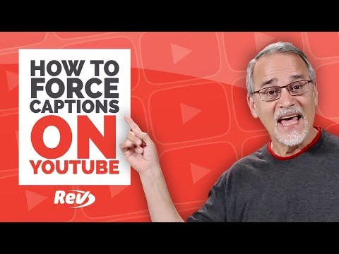 How To Force Captions & Subtitles On YouTube (2018)