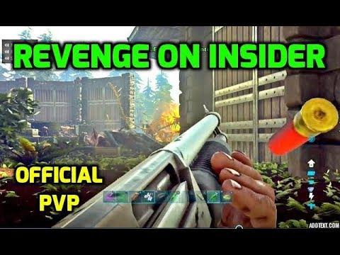 REVENGE ON A DIRTY INSIDER! Official PvP Ark Survival