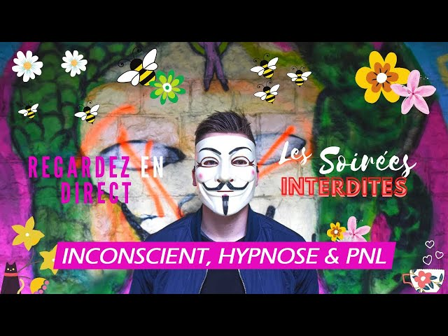 Soirée Interdite PNL & Hypnose - Psynapse