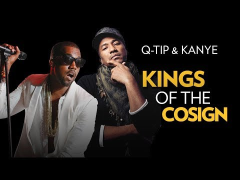 Q-Tip & Kanye West: Kings Of The Cosign