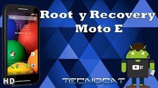Como hacer Root y Instalar Recovery Moto E (Español)