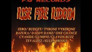 Rise Fire Riddim Mix [P.Q Records] [May 2017] - @DJZero_PQRecords
