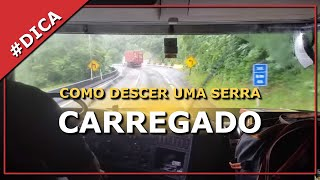 Como descer uma serra carregado. Serra de Santos