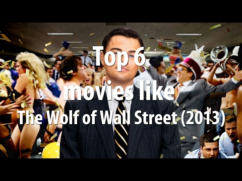 Top 6 movies like The Wolf of Wall Street (2013)