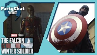 Falcon & The Winter Soldier Ep. 4 Review w/  Tait's Take | PartyChat Podcast