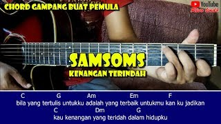 Samsons - Kenangan Terindah (TUTORIAL CHORD GITAR MUDAH BUAT PEMULA)a