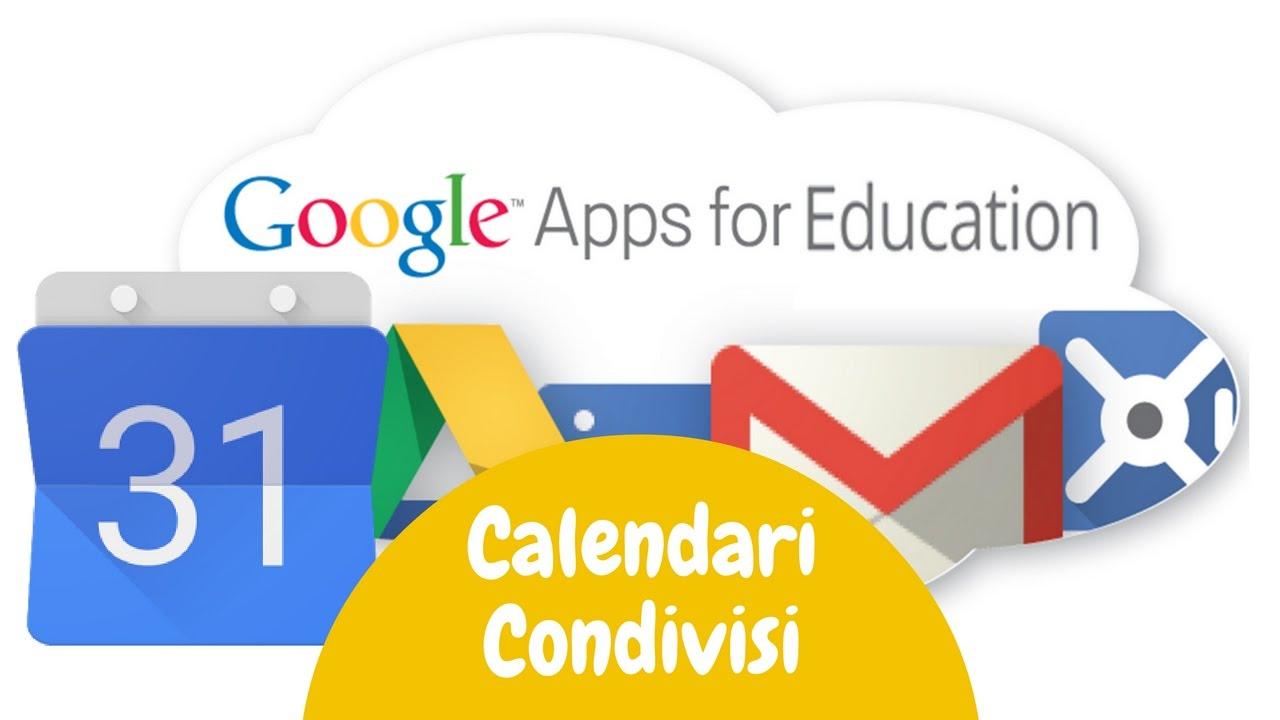 Creare Calendario Condiviso.Calendari Condivisi Con Le Google Apps