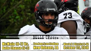Belle Chasse vs. McMain (Week 9, Highlights) - Ralph Jones accounts for 192 yards, 4 TDs