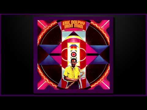 Eric Dolphy - Iron Man - Multi-Instrumentalist (Album)