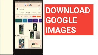 How to Download Images from Google (Android)