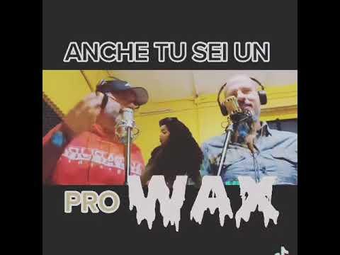 Anche tu sei un pro...wax?