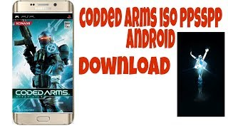 How to download codded arms iso shooting game
