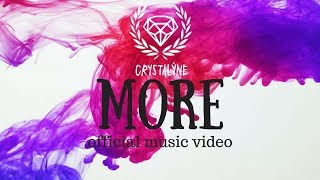 "CRYSTALYNE - ""More"" (Official Music Video)"