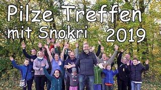 Pilze Treffen mit Snokri 2019