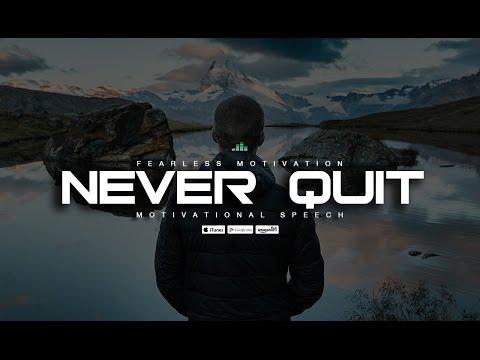 Never Quit! An Uplifting Speech Featuring Walter Bond