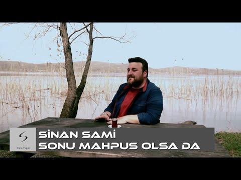 Sinan Sami - Klip  '' Sonu Mahpus Olsada '' official  2018