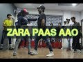 Zara Paas Aao    Dance    Millind Gaba Ft. Xeena    OSM Records     Choreography by Rishabhpokhriyal