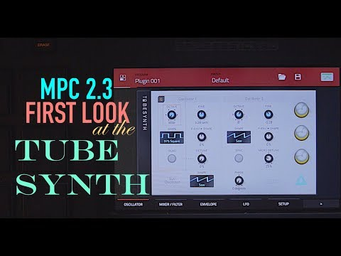 First Look at MPC 2.3 Tube Synth - mpc synthesizer for standalone