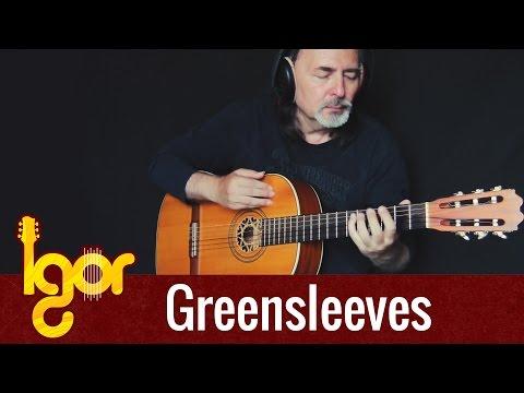 Greensleeves - Igor Presnyakov - classical fingerstyle guitar
