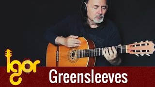 Greensleeves - Igor Presnyakov - classical fingerstyle guitar