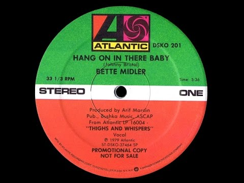 Bette Midler -  Hang On In There Baby [12'' Promo disco mix]