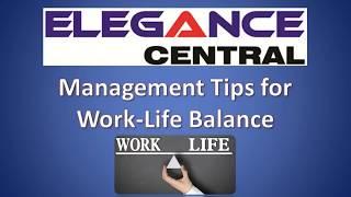 Work Life Balance | Elegance Central |