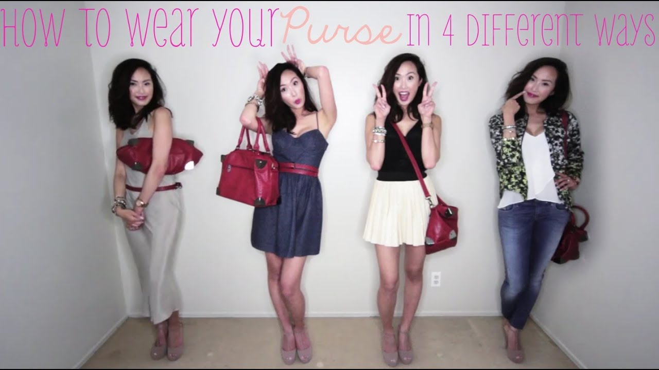 How To Wear your Purse in 4 Different Ways