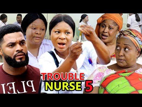 TROUBLE NURSE SEASON 5 - (New Movie) 2019 latest Nigerian Nollywood Movie Full HD