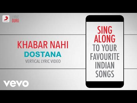 Khabar Nahi - Dostana|Official Bollywood Lyrics|Shreya Ghoshal|Raja Hasan|Amanat Ali