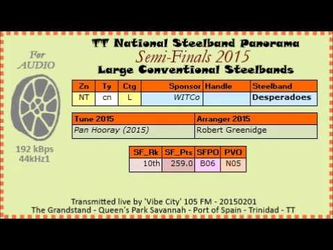 TT Steelband Panorama 2015 Semi Finals, Large. WITCo Desperadoes - Pan Hooray (arr Robert Greenidge)