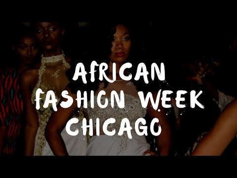 African Fashion Week Chicago 2017