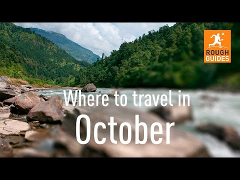 The Best Places To Travel In October