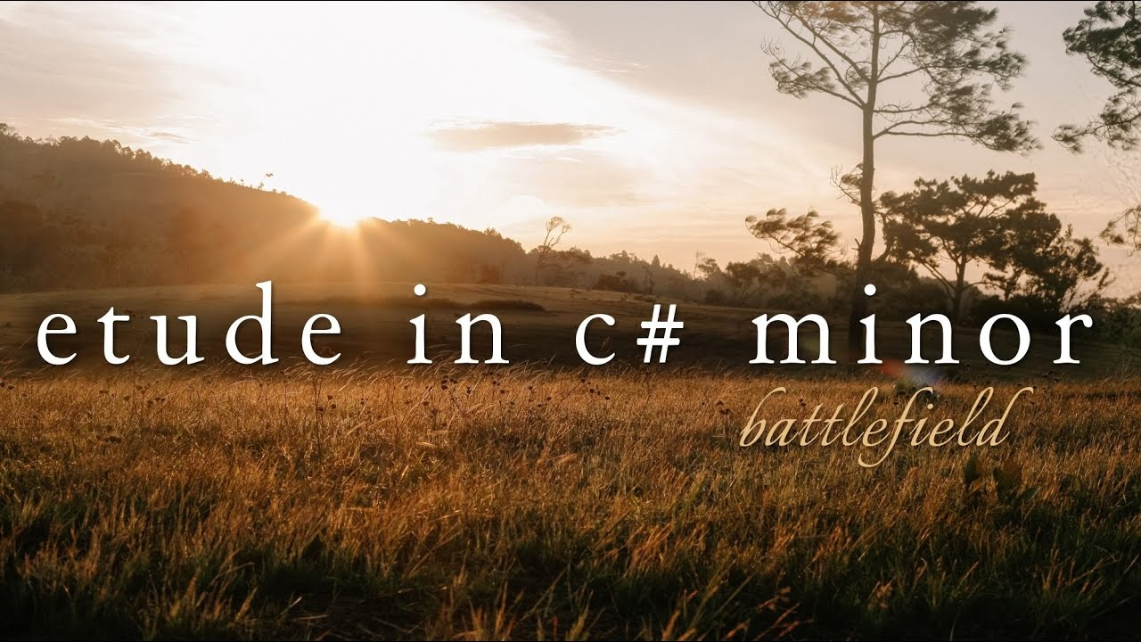 Etude in C# minor: The Battlefield (Original Piano Solo)