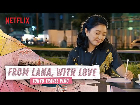24-hours-in-tokyo-with-lana-condor-|-to-all-the-boys-|-netflix